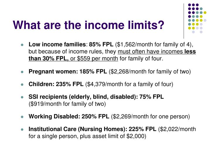 What are the income limits?