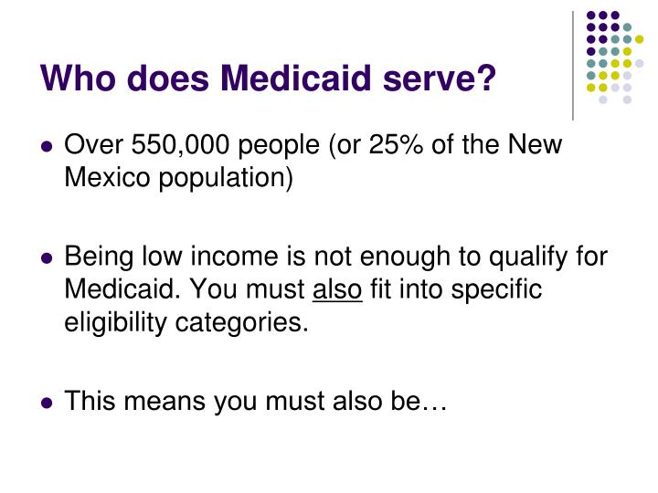Who does Medicaid serve?