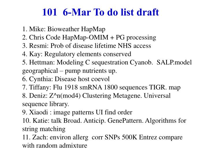 101 6 mar to do list draft