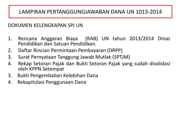 LAMPIRAN PERTANGGUNGJAWABAN DANA UN 1013-2014