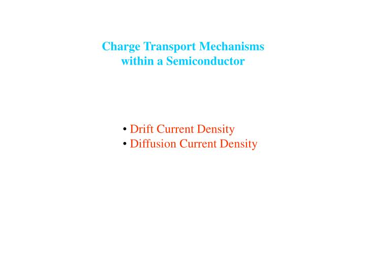 Charge Transport Mechanisms