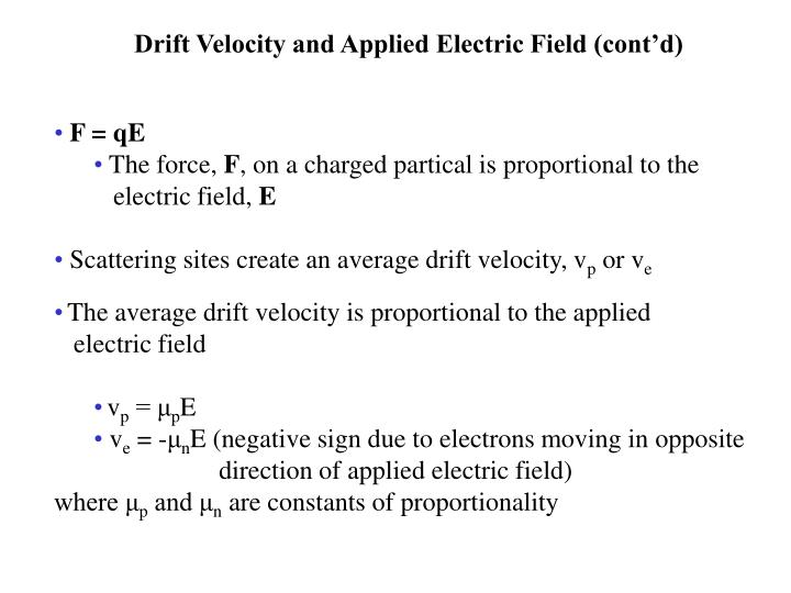 Drift Velocity and Applied Electric Field (cont'd)