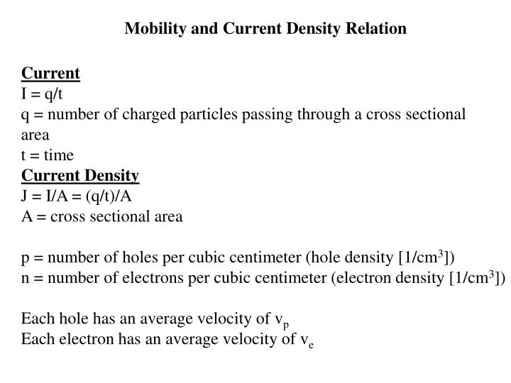 Mobility and Current Density Relation