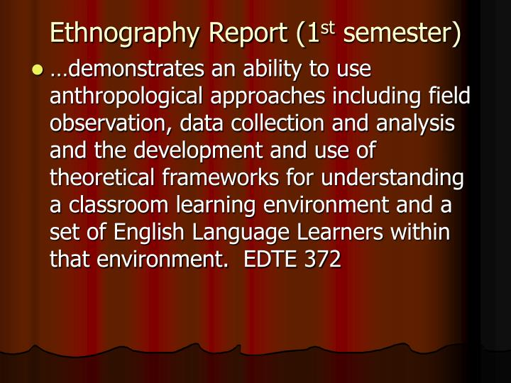 Ethnography report 1 st semester