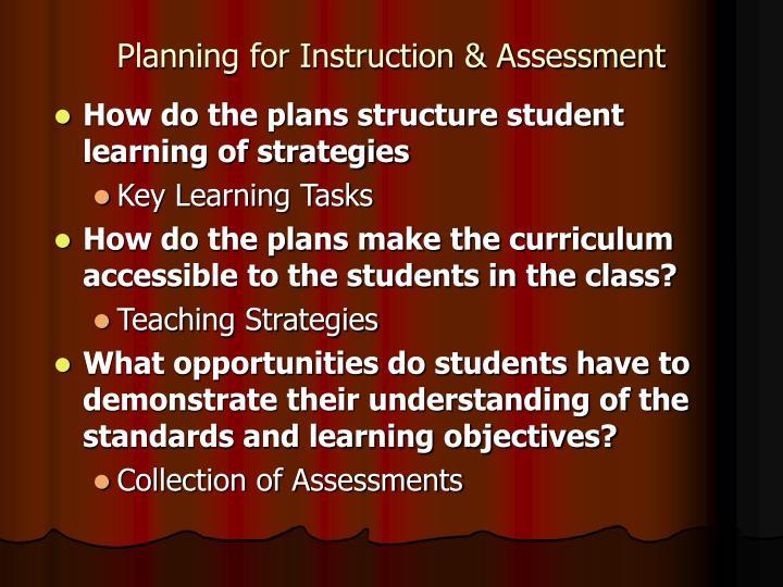 Planning for Instruction & Assessment