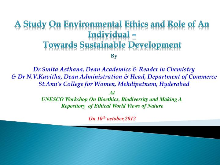 A Study On Environmental Ethics and Role of An Individual –