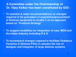 a committee under the chairmanship of dr vijay kelkar has been constituted by goi
