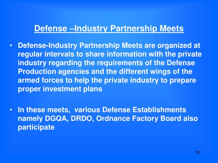 Defense –Industry Partnership Meets