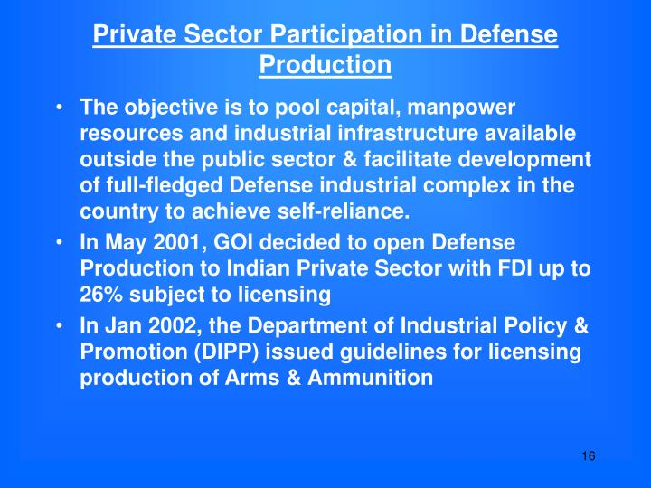 Private Sector Participation in Defense Production