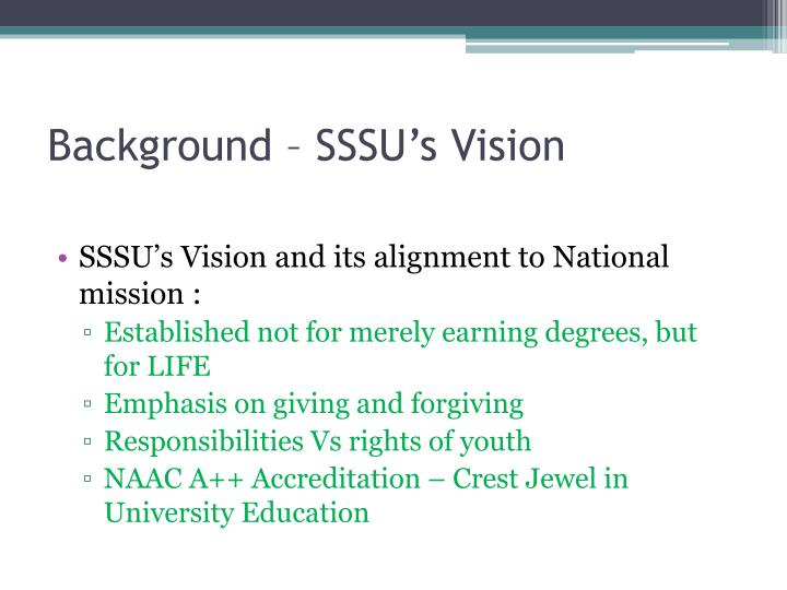 Background – SSSU's Vision