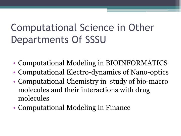 Computational Science in Other Departments Of SSSU