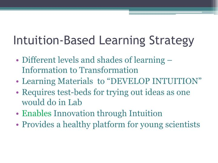 Intuition-Based Learning Strategy