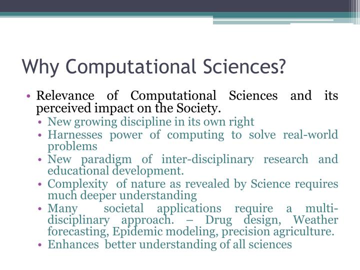 Why Computational Sciences?
