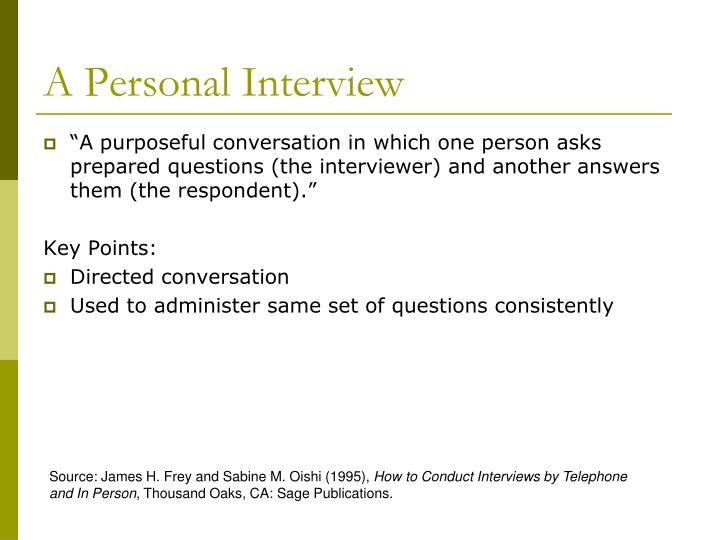 A Personal Interview