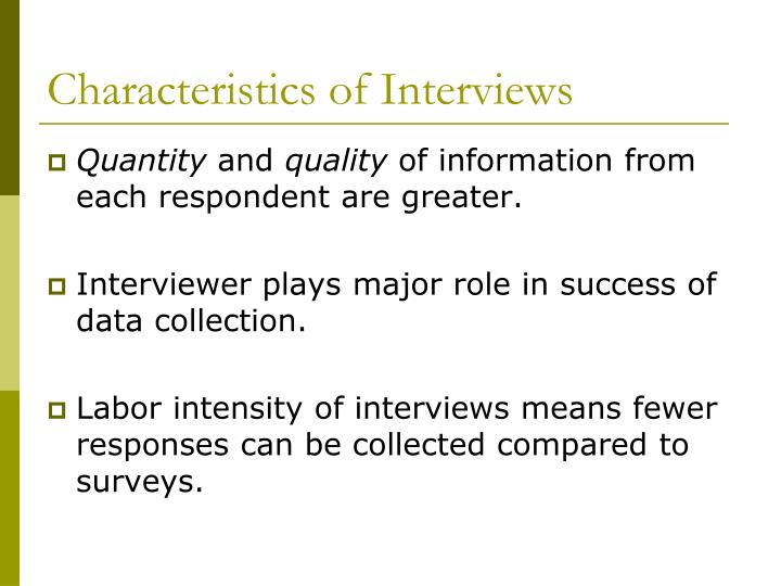 Characteristics of Interviews