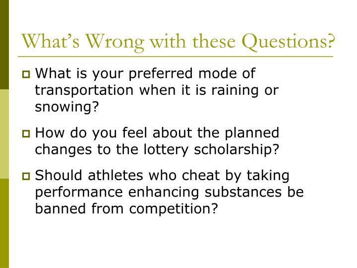 What's Wrong with these Questions?