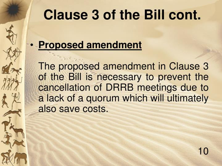 Clause 3 of the Bill cont.