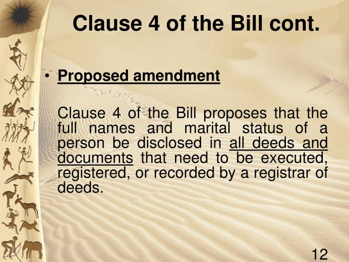 Clause 4 of the Bill cont.