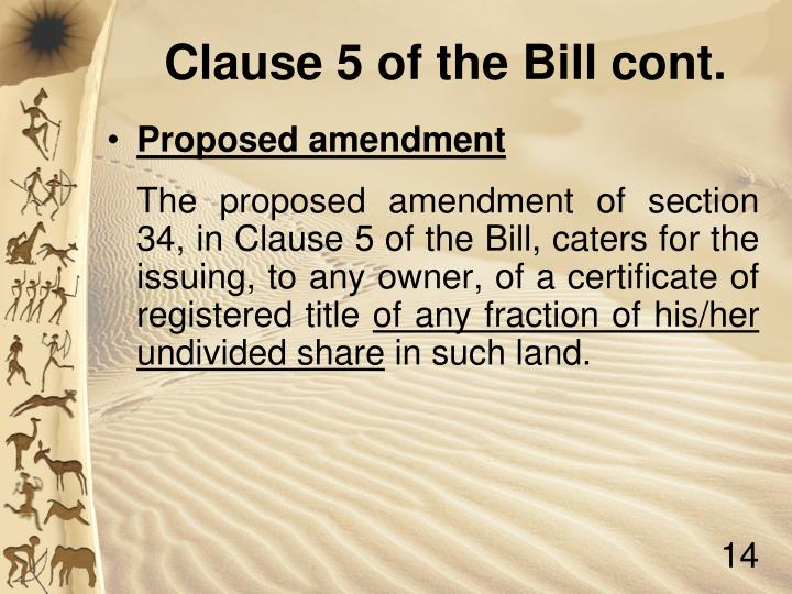 Clause 5 of the Bill cont.