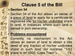 clause 5 of the bill