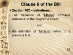 clause 6 of the bill