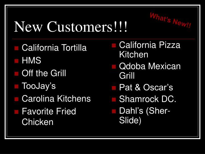 New Customers!!!