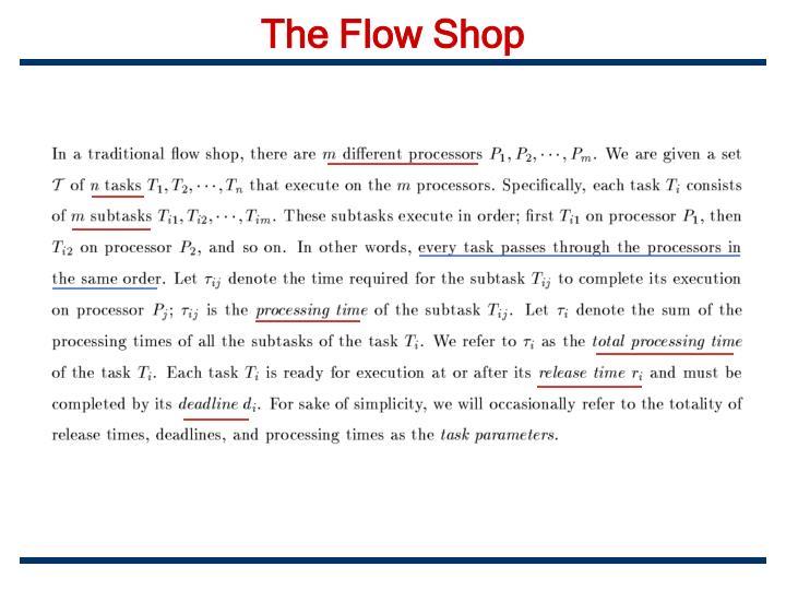 The Flow Shop