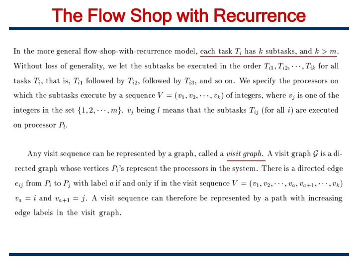 The Flow Shop with Recurrence