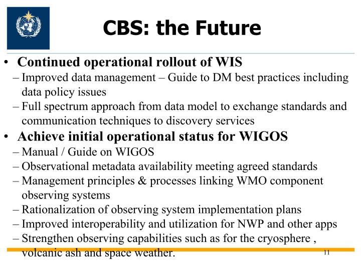 CBS: the Future