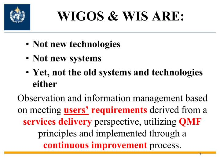 WIGOS & WIS ARE:
