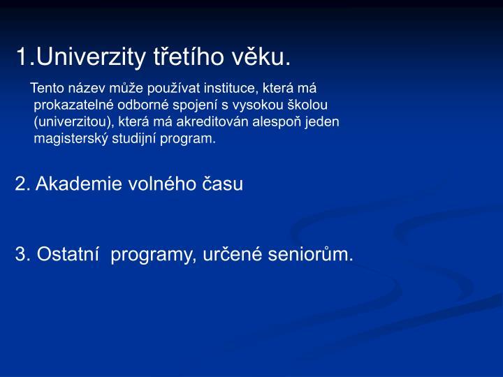 Univerzity třetího věku.