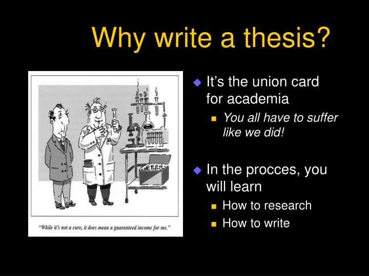 why write a thesis