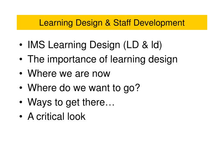 Learning design staff development