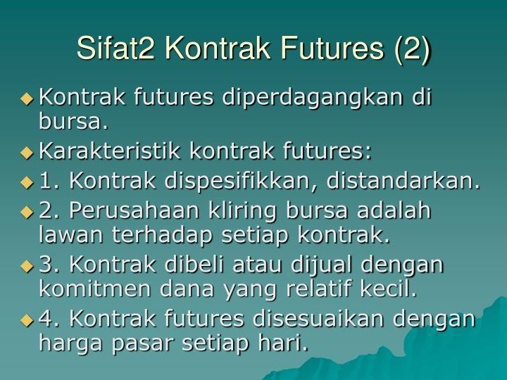 Sifat2 Kontrak Futures (2)