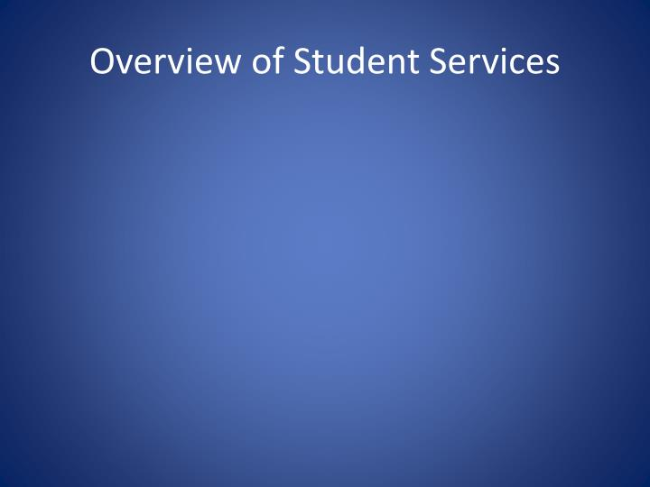 Overview of Student Services