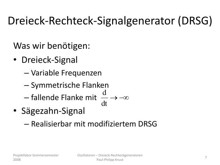 Dreieck-Rechteck-Signalgenerator (DRSG)