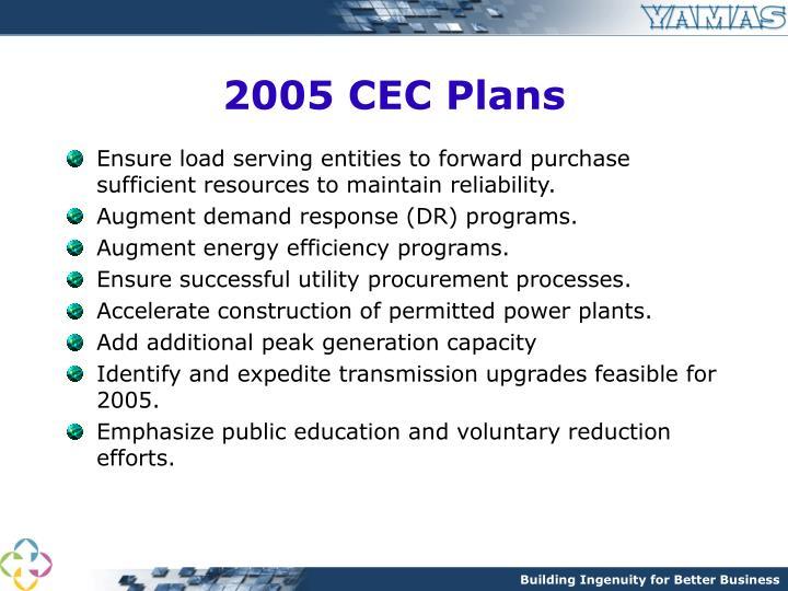 2005 CEC Plans
