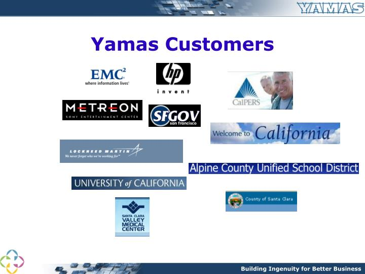 Yamas Customers