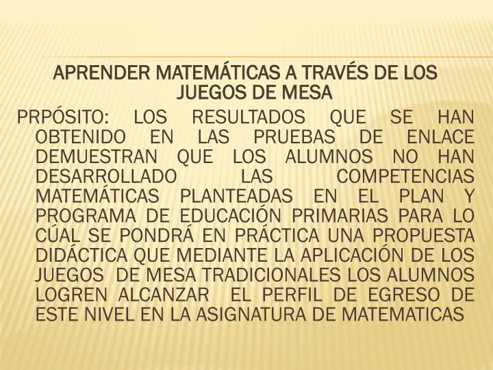 APRENDER MATEMÁTICAS A TRAVÉS DE LOS JUEGOS DE