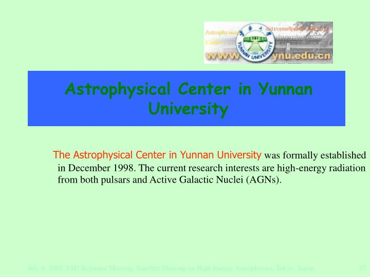 Astrophysical Center in Yunnan University