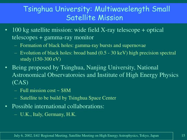 Tsinghua University: Multiwavelength Small Satellite Mission