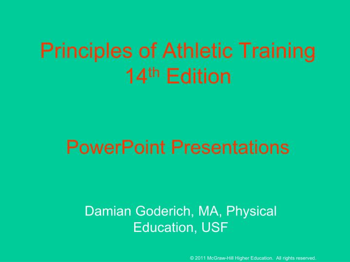 Principles of athletic training 14 th edition powerpoint presentations
