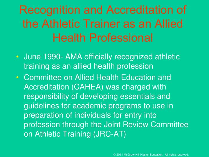 Recognition and Accreditation of the Athletic Trainer as an Allied Health Professional
