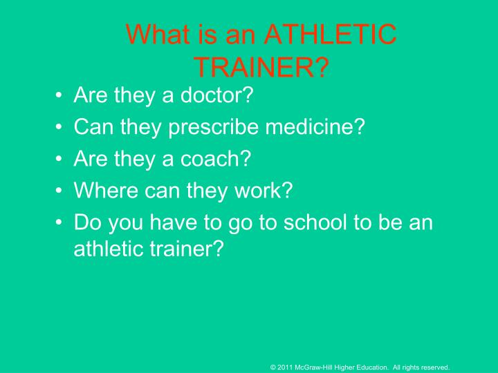 What is an ATHLETIC TRAINER?
