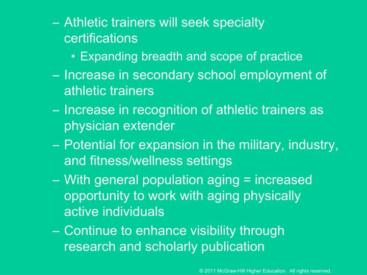 Athletic trainers will seek specialty certifications
