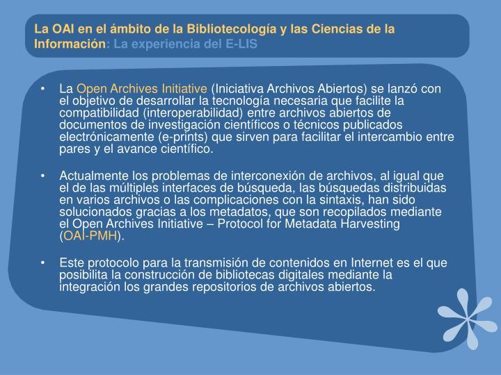 La OAI en el ámbito de la Bibliotecología y las Ciencias de la Información
