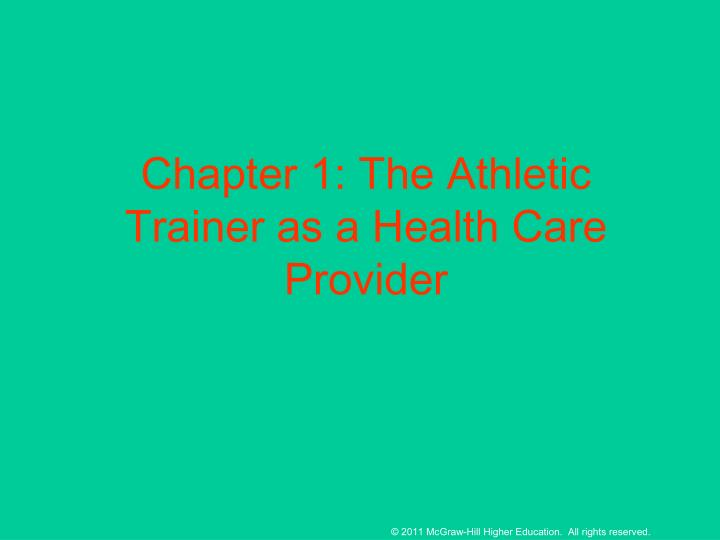 Chapter 1: The Athletic Trainer as a Health Care Provider