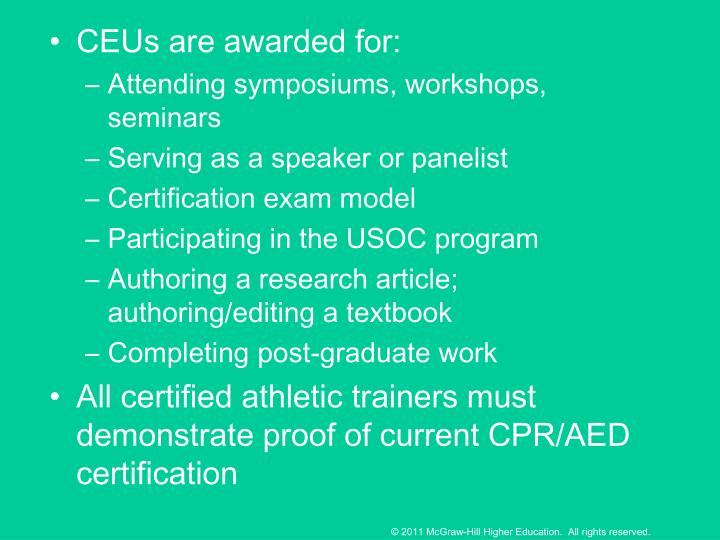 CEUs are awarded for:
