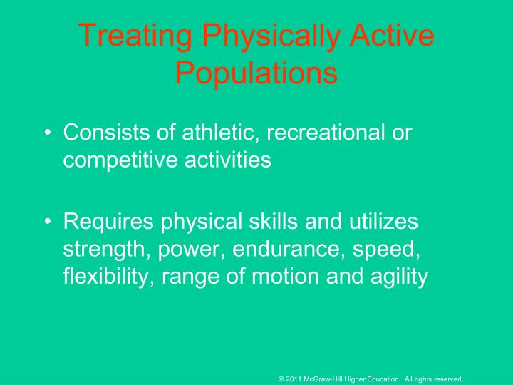 Treating Physically Active Populations