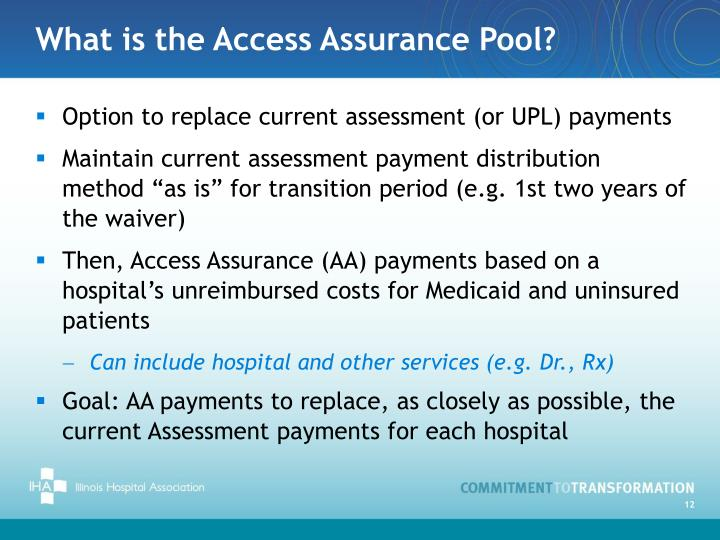 What is the Access Assurance Pool?